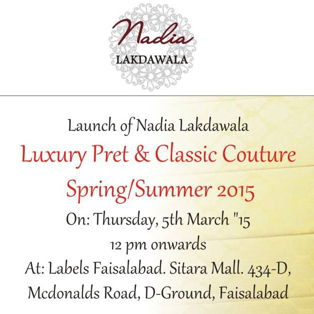 Nadia Lakdawala Luxury Pret Launch at LABELS Faisalabad 5th March!