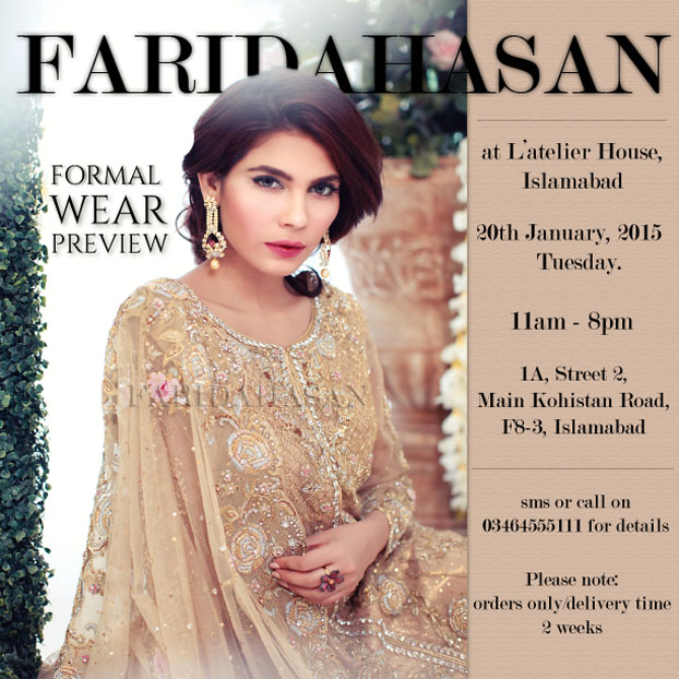 Farida Hasan Formal Wear Exhibition at L'atelier, Islamabad 20th Jan!